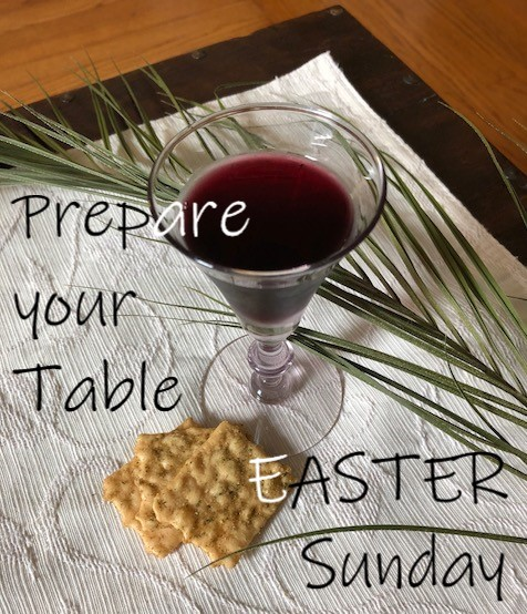 Prepare Your Table EASTER Sunday