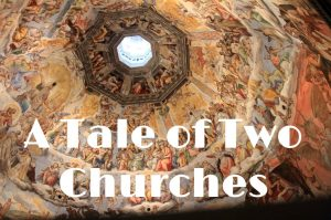 A Tale of Two Churches – September 13, 2020