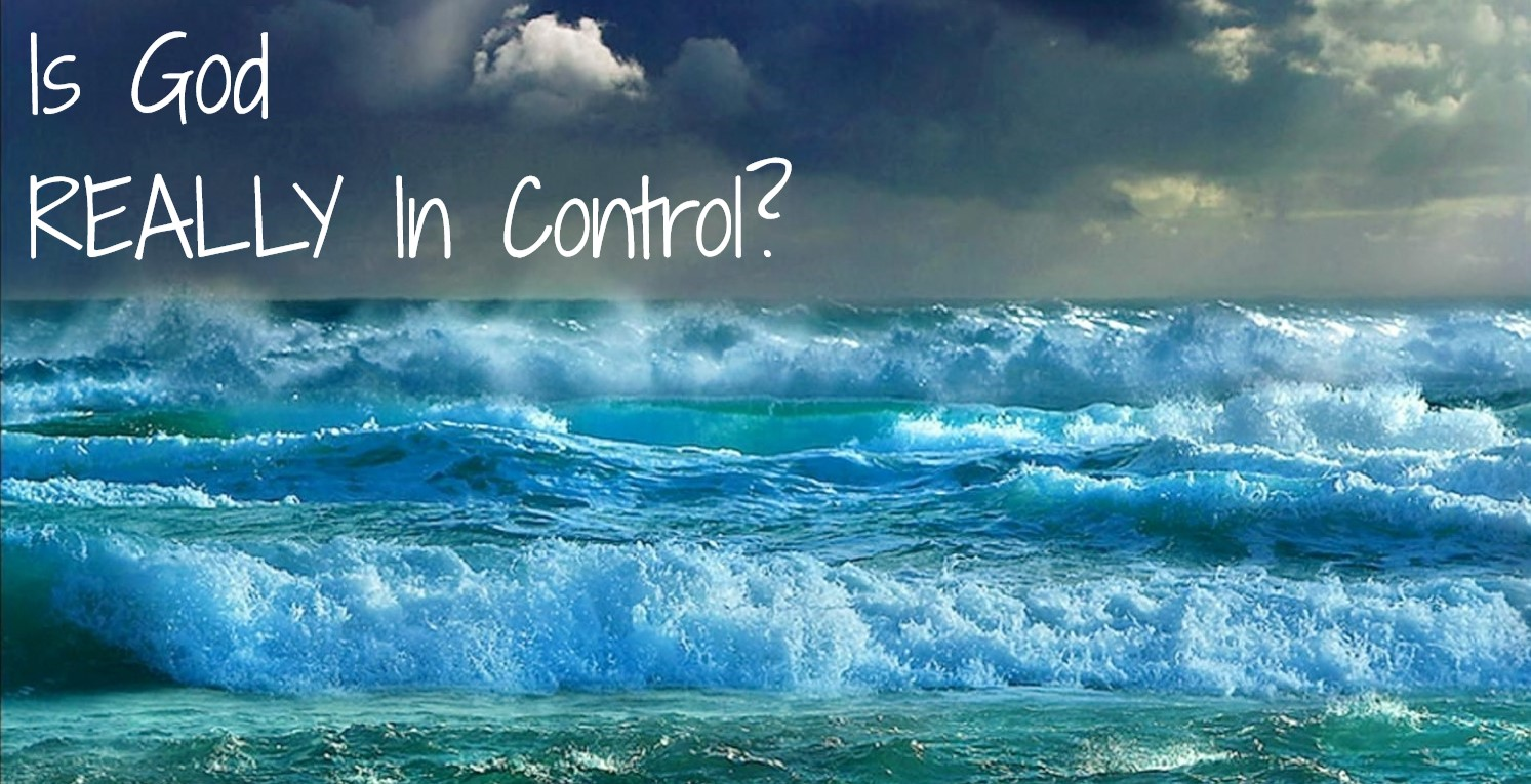 Is God REALLY in Control? November 1st