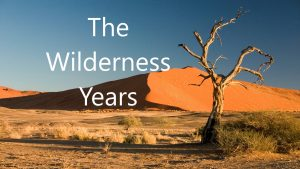 The Wilderness Years-November 15th