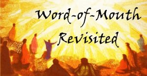 """Read more about the article """"Word-of-Mouth"""" Revisted – February 7th"""