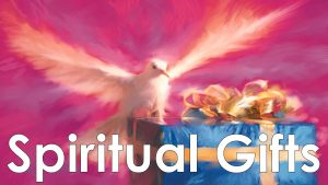 Read more about the article Spiritual Gifts – August 29th