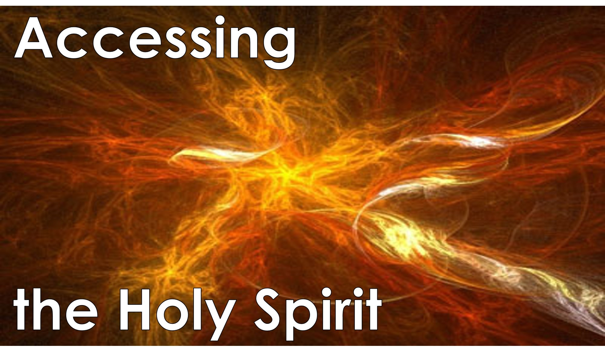 You are currently viewing Accessing the Holy Spirit – September 13th