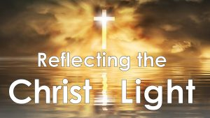 Read more about the article Reflecting the Christ Light – September 19th