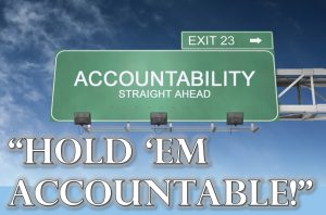 """Read more about the article """"Hold 'Em Accountable!"""" – October 10th"""